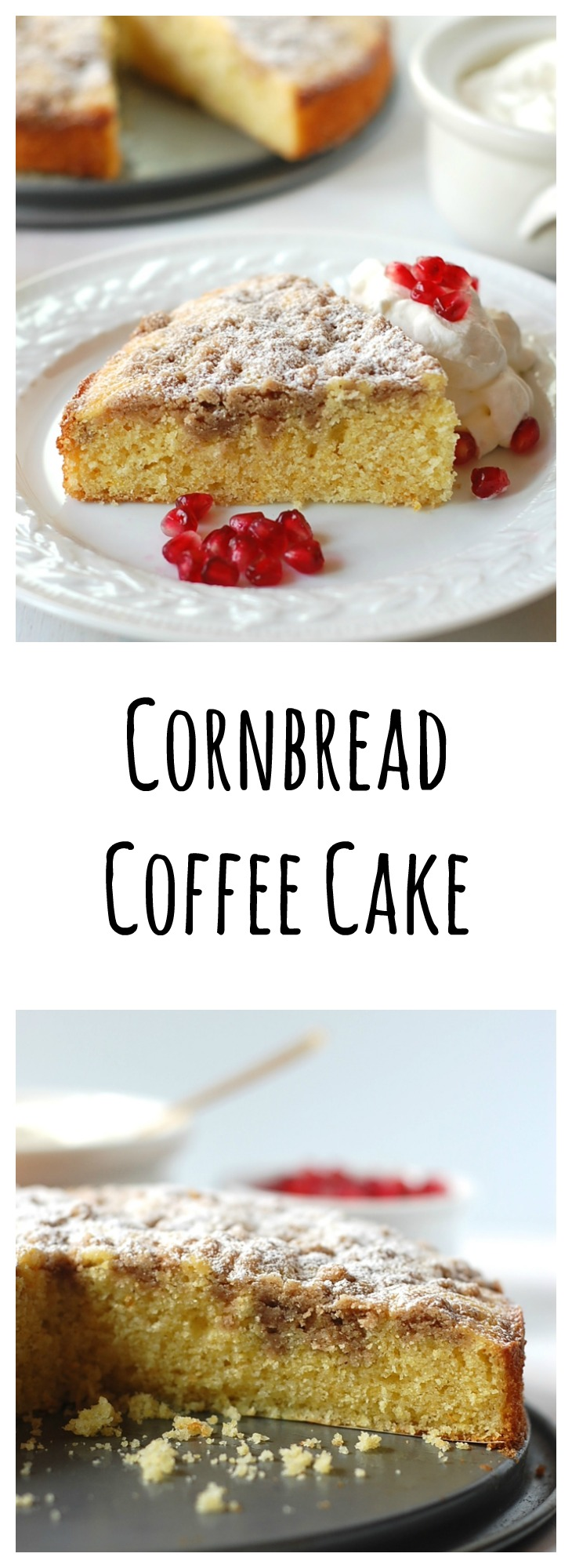 Cornbread Coffee Cake--make ahead for breakfast or brunch!