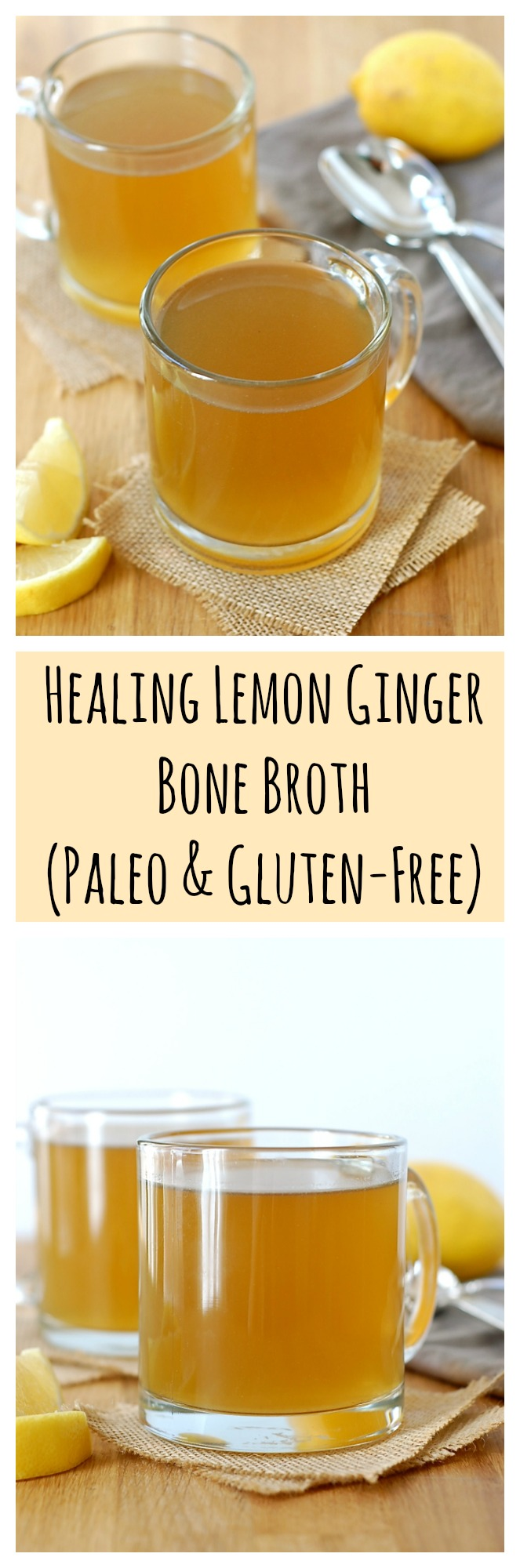 Healing Lemon Ginger Bone Broth (Paleo & Gluten-Free)